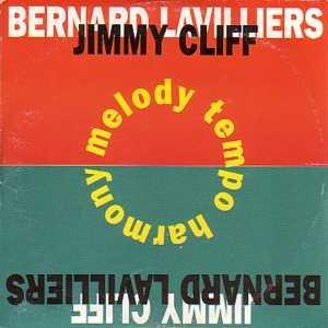 BERNARD LAVILLIERS Melody tempo harmony -Feat. JIMMY CLIFF-
