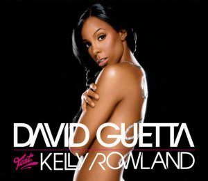 DAVID GUETTA When love takes over -KELLY ROWLAND
