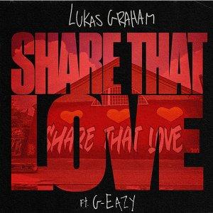 LUKAS GRAHAM Share that love