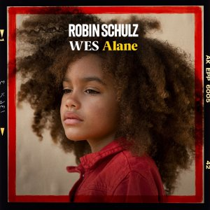 ROBIN SCHULZ Alane FEAT. WES