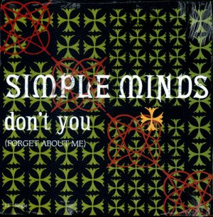 SIMPLE MINDS Don´t you forget about me