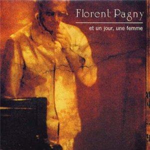 FLORENT PAGNY Et un jour une femme